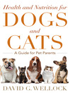 Health and Nutrition for Dogs and Cats (eBook): A Guide for Pet Parents